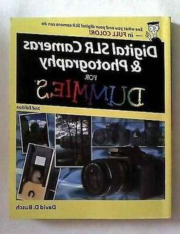 Digital SLR Cameras & Photography For Dummies )